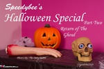 SpeedyBee. Halloween Pt2 - Return Of The Goul Free Pic